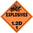 Class 1 EXPLOSIVES <br/>Div. 1.2D Removable Vinyl <br/>Worded Placard