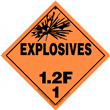 Class 1 EXPLOSIVES <br/>Div. 1.2F Removable Vinyl <br/>Worded Placard