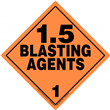 Class 1 EXPLOSIVES <br/>Div. 1.5 Removable Vinyl <br/>Worded Placard