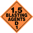 Class 1 EXPLOSIVES <br/>Div. 1.5D Removable Vinyl <br/>Worded Placard