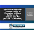 Safe and Compliant Transportation<br/>of Excepted Lithium Batteries <br/>by Ground & Air Training 2021