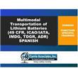 Safe and Compliant Multimodal<br/>Transportation of Lithium Batteries <br/> Spanish 2020