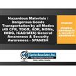 Entrenamiento de Concienciación General y Seguridad en Transporte Multimodal HazMat / DG (2020)– 49 CFR, TDGR, ADR, NOMs, IMDG Code, ICAO/IATA (Español)