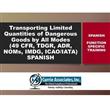 Transporte Multimodal de Mercancías <br/>Peligrosas en Cantidades Limitadas <br/>(2020) (49 CFR, TDGR, NOMs, ADR, <br/>IMDG Amdt 39-18, ICAO/IATA) Español