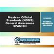 Entrenamiento de Concienciación <br/>General y Seguridad en Transporte <br/>Hazmat / DG (2020) - Normas Oficiales <br/>Mexicanas (NOMS) (Español)