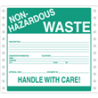 "Non-Hazardous Waste Label <br/>PVC-free Poly w/perm adhesive <br/>6"" x 6"", pinfeed, 1,000/bx"