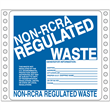 "Non-RCRA Regulated Waste Label <br/>PVC-free Poly w/perm adhesive <br/>6"" x 6"", pinfeed, 1,000/bx"