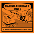 "CARGO AIRCRAFT ONLY Label <br/>4.75"" x 4.5"", Gloss Paper, <br/>500/roll"