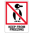 """KEEP FROM FREEZING <br/>Heavyweight Gloss Paper <br/>3"""" X 4.125"""" Label, 500/roll"""