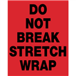 "DO NOT BREAK STRECH WRAP <br/>Red Heavyweight Gloss Paper <br/>3"" x 4.125"" Label, 500/roll"