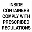 "INSIDE CONTAINERS COMPLY <br/>w/ PRESCRIBED REGS 4"" x 4"" Label, 500/roll"