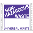 "Non-Haz Universal Waste Label <br/>PVC-free Poly w/perm adhesive <br/>6"" x 6"", pinfeed, 1,000/bx"